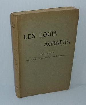 Les Logia Agrapha. Paroles du Christ qui: BESSON, Émile