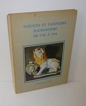 Faïences et faïenciers d'Angoulême de 1748 à: LATIER, Docteur Marcel