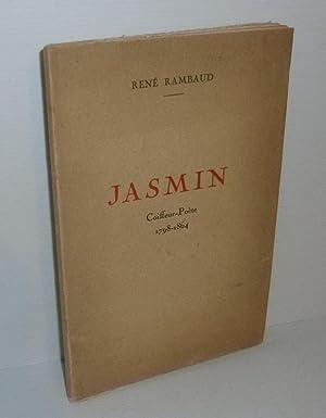 Jasmin coiffeur-poète. 1798-1864. Imprimerie Crémieu. 1929.: RAMBAUD, René