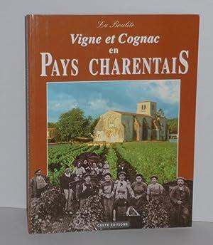 Vigne et Cognac en pays Charentais. UPCP.: COLLECTIF