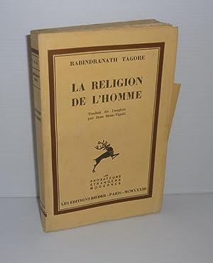La religion de l'homme. Traduit de l'anglais: TAGORE, Rabindranath