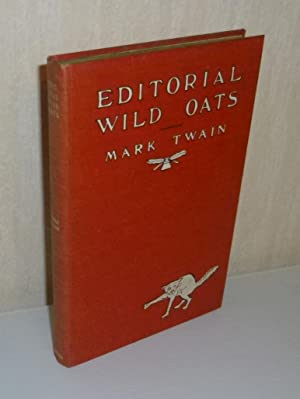 Editorial wild oats. Illustrated. New York and London. Harper & Brothers. 1905.