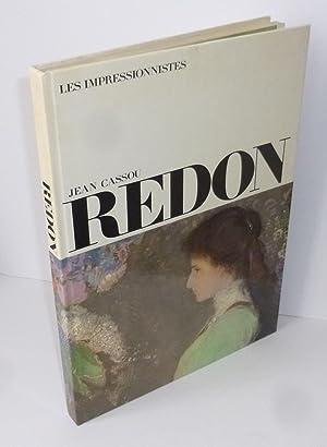 Redon. Les impressionnistes. Paris. 1974.: CASSOU, Jean