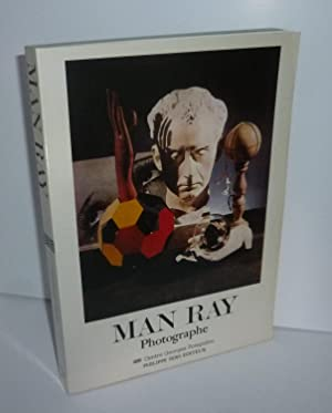 Man Ray. Photographe. Centre Georges Pompidou. Philippe: MAN RAY