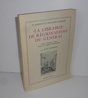 La librairie de régionalisme du général (Aunis,: DORIAN, Max