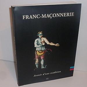 Franc-maçonnerie. Avenir d'une tradition. Cemins maçonniques.5997. Musée: COLLECTIF FRANC-MAÇONNERIE