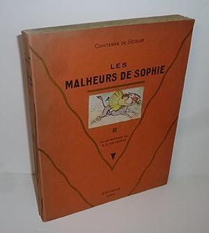 Les malheurs de Sophie. Illustrations de V.E.: COMTESSE DE SÉGUR