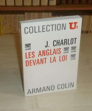 Les Anglais devant la Loi, Collection U2 Armand Colin 1968