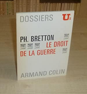 Le droit de la guerre, Collection U2 Armand Colin 1971