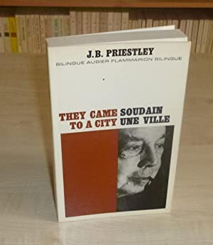 They came to a city- Soudain une: PRIESTLEY J.B