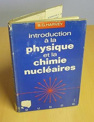 Introduction à la physique et à la: HARVEY B.-G.