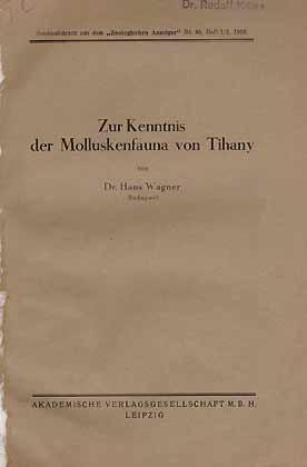 Zur Kenntnis der Molluskenfauna von Tihany: Wagner, H.
