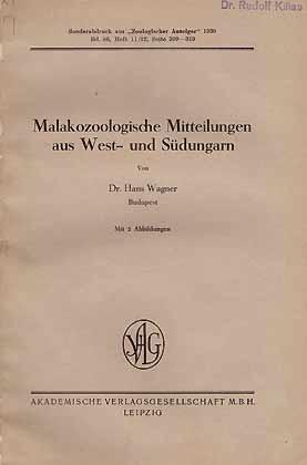 Malakozoologische Mitteilungen aus West- und Südungarn: Wagner, H.