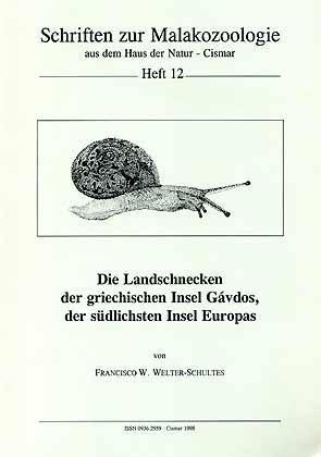 Die Landschnecken der griechischen Insel Gávdos, der: Welter-Schultes, F. W.