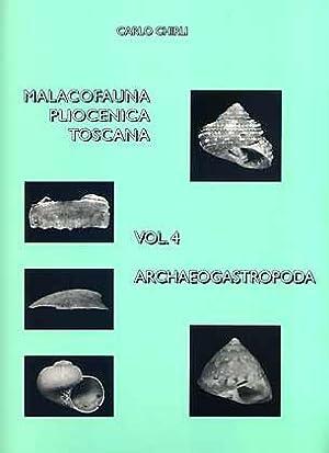 Malacofauna Pliocenica Toscana, Vol. 4: Archaeogastropoda: Chirli, C.