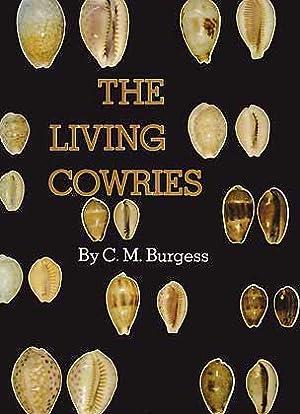 The living Cowries: Burgess, C. M.