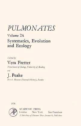 Pulmonates, Vol. 2A: Systematics, evolution and ecology: Fretter, V. &
