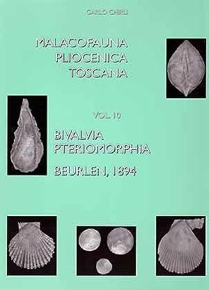 Malacofauna Pliocenica Toscana, Vol. 10: Bivalvia, Pteriomorphia: Chirli, C.