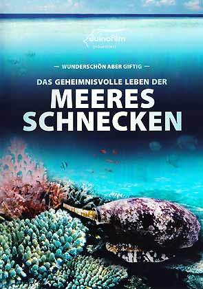 Hunters and Healers. The Secret Life of Sea Snails / Wunderschön aber giftig. Das ...