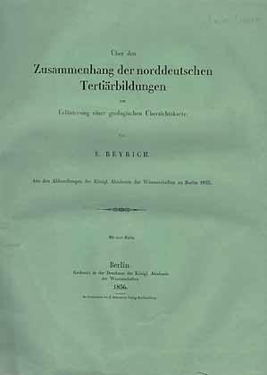 Über den Zusammenhang der norddeutschen Tertiärbildung zur: Beyrich, E.