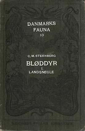 Danmarks Fauna: Bloddyr I. Landsnegle.: Steenberg, C. M.