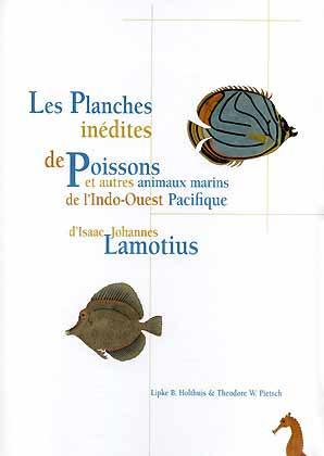 Les Planches inédites de poissons et autres: Holthuis, L. B.