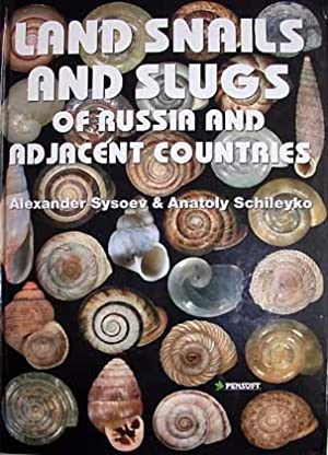 Land snails and slugs of Russia and: Sysoev, A. &