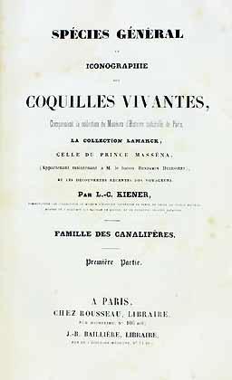 Species Général et Iconographie des Coquille Vivantes,: Kiener, L. C.
