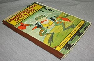 Grandfather Frog Gets a Ride -: Burgess, Thornton W.