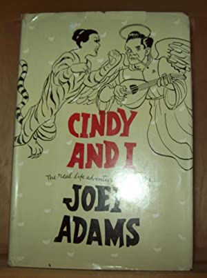 Cindy and I; the Real Life Adventures: Adams, Joey