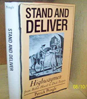 Stand and Deliver : Highwaymen from Robin: Pringle, Patrick