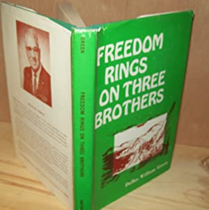 Freedom Rings on Three Brothers: Green, Dallas William