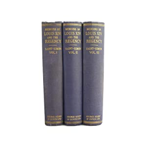 THE MEMOIRS OF THE DUKE OF SAINT-SIMON ON THE REIGN OF LOUIS XIV AND THE REGENCY, 3 VOLS. COMPLETE