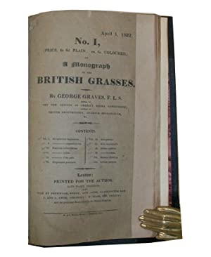 A Monograph on the British Grasses: Graves, George