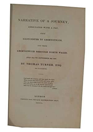 Narrative of a Journey Associated with a Fly from Gloucester to Aberystwith, and from Aberystwith ...