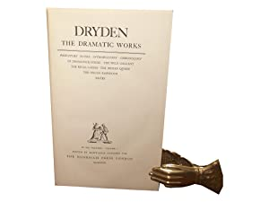 Dryden - The Dramatic Works: Summers, Montague (Ed)