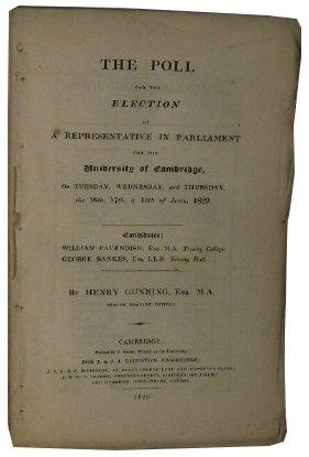 The Poll for the Election of a Representative in Parliament for the University of Cambridge on ...