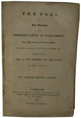 The Poll on the Election of a Representative in Parliament for the County of Cambridge on the 27th,...