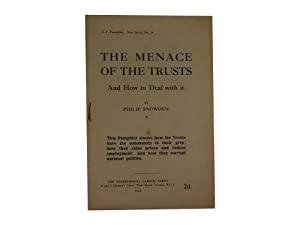 The Menace of the Trusts and How to Deal with it: Snowden, Philip