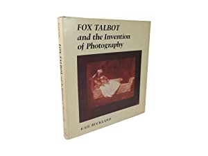Fox Talbot and the Invention of Photography