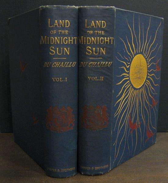 The Land of the Midnight Sun [2 vols] DU CHAILLU, PAUL B Very Good Hardcover