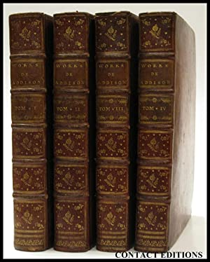 The Works of the Right Honourable Joseph Addison. In Four Volumes: ADDISON, JOSEPH; [Edited By ...