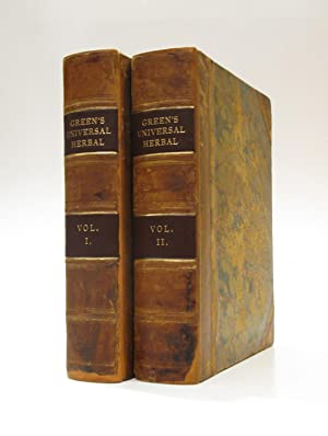 The Universal Herbal or Botanical, Medical and Agricultural Dictionary. Containing an Account of ...