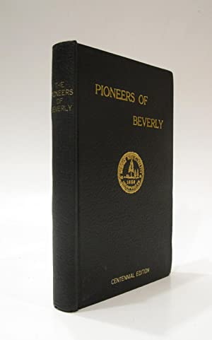 The Pioneers of Beverly: Series of Sketches: CORNELL, JOHN A.