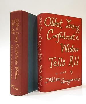 Oldest Living Confederate Widow Tells All: GURGANUS, ALLAN