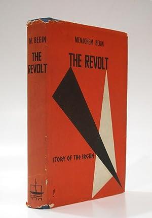The Revolt: Story of the Irgun: BEGIN, MENACHEM