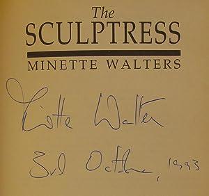 The Sculptress: WALTERS, MINETTE