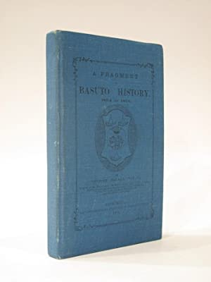 A Fragment of Basuto History 1854 to 1871: THEAL, GEORGE MCCALL