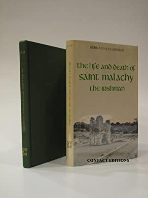 The Life and Death of Saint Malachy the Irishman: BERNARD OF CLAIRVAUX; MEYER, ROBERT T.[trs.]