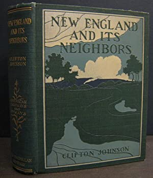 New England and Its Neighbors: JOHNSON, CLIFTON